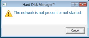 "Error message ""The network is not present or not started."""